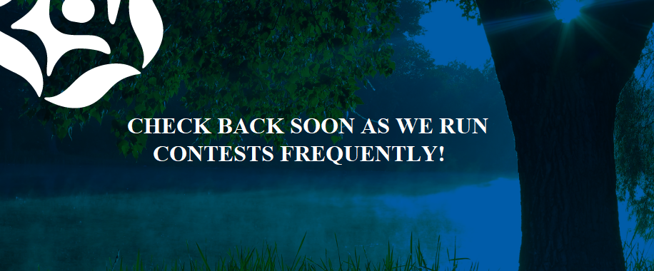 Check back soon as we run contests frequently!